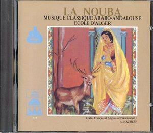 CD☆Dahmane Ben Achour / La Nouba. Musique Classique Arabo-Andalouse. Ecole D'Alger / AAA 022