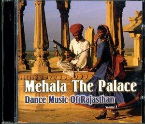 CD☆Saraswati Devi Dhandhada / Heeralal Dhandhada / Mehala - The Place - Dance Music Of RajasThan Volume 2 / NR 3012 2