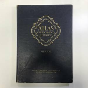 メキシコ地図 Atlas Cartografico Historico MEXICO 1988年 gg00010_g9