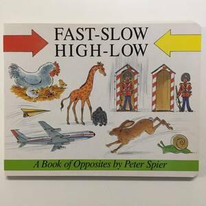 洋書絵本 FAST-SLOW HIGH-LOW Peter Spier ピーター・スピア 1988年 ek00043_h6