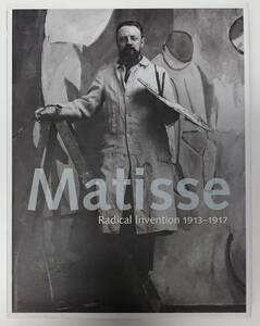 【洋書 画集】Matisse Radical Invention 1913-1917 マチス yss00034_g6