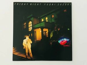 Yudai Suzuki 鈴木雄大 / Friday Night