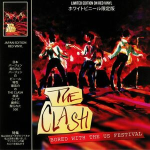 The Clash - Bored With The US Festival 限定ホワイト・カラー・アナログ・レコード