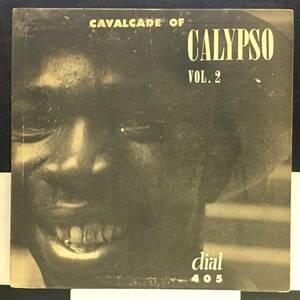 値交可◆ 10インチ ◆ Cavalcade of Calypso vol.2 ◆ 米盤 深溝 Dial