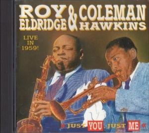 ■□Roy Eldridgeロイ・エルドリッジ/Coleman Hawkinsコールマン・ホーキンスLive in 59□■