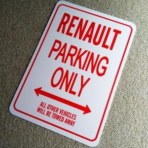 パーキングオンリー サイン 看板 ガレージに ルノー カングー ビボップ キャプチャー グランセニック コレオス スポールスパイダー