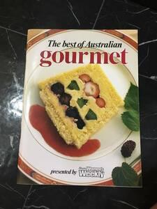 オーストラリア料理 レシピ The Best of Australian Gourmet 英語 洋書 スープ シーフード デザート ベジタブル ビスケット 肉料理 前菜