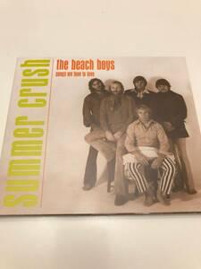 The Beach Boys/Summer Crush: Songs We Love To Love ビーチボーイズ