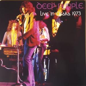 Deep Purple ディープ・パープル - Live in Osaka 1973 300枚限定アナログ・レコード