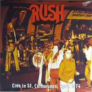 Rush ラッシュ - Live In St. Catharines, April 1974 限定アナログ・レコード