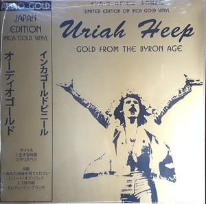 Uriah Heep - Gold From The Byron Age 限定ゴールド・カラー・アナログ・レコード
