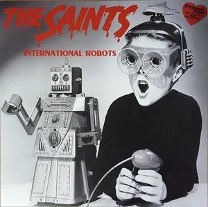 The Saints - International Robots 750枚限定オレンジ・カラー・アナログ・レコード