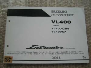 【Z0085】 SUZUKI/スズキ VL400(C) (VK54A) イントルーダー クラシック パーツカタログ 2006-6 3版