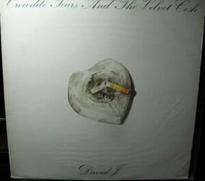 【LPレコード】DAVID J CROCODILE TEARS AND THE VELVET COSH