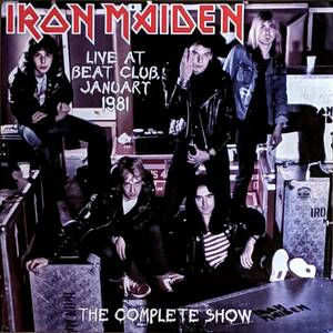 Iron Maiden - Live At Beat-Club Germany 1981 The Complete Show 300枚限定アナログ・レコード