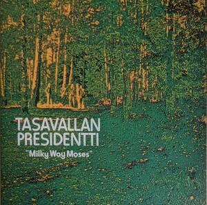 Tasavallan Presidentti - Milky Way Moses 300枚限定アナログ・レコード
