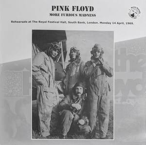 Pink Floyd - More Furious Madness/Rehearsals Recorded At The Royal Festival Hall 458枚限定ブラック・カラー・アナログ・レコード
