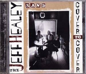 The Jeff Healey Band / Cover To Cover(CD)