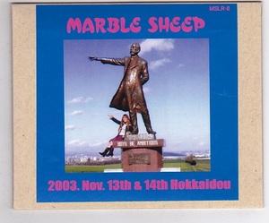 CD-R/MARBLE SHEEP / 2003.Nov.13th & 14th Hokkaido