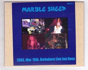 CD-R/MARBLE SHEEP / 2003.Mar.15th.ikebukuro Live Inn Rosa