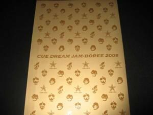 パンフ CUE DREAM JAM-BOREE 2008 チームナックス
