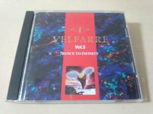 CD「ヴェルファーレVol.5 VELFARRE Vol.5 DANCE TO INFINITY」●