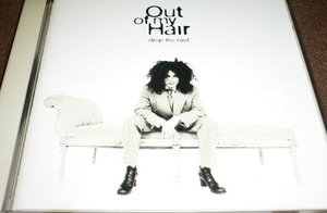 OUT OF MY HAIR / DROP THE ROOF  国内盤CD
