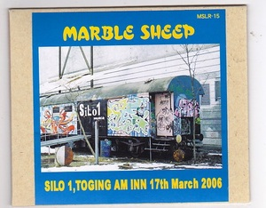 CD-R/MARBLE SHEEP / SILO 1,TOGING AM INN 17th March 2006