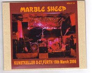 CD-R/MARBLE SHEEP / KUNSTKELLER 0-27,FURTH 15th March 2006