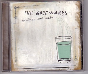 The Greencards/Weather And Water