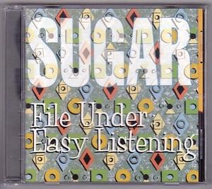 Sugar / File Under: Easy Listening