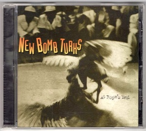New Bomb Turks / At Rope's End